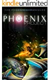 The Phoenix Project (The Phoenix Chronicles Book 1)