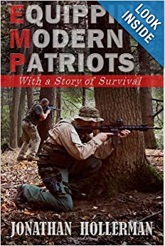 EMP: Equipping Modern Patriots: With a Story of Survival by