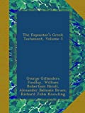 img - for The Expositor's Greek Testament, Volume 3 book / textbook / text book
