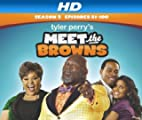 Meet the Browns [HD]: Meet the Browns Season 5 [HD]