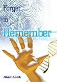 Forget to Remember (Carol Golden Book 1)