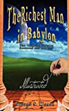 The Richest Man in Babylon - Illustrated (9562914704) by George S. Clason