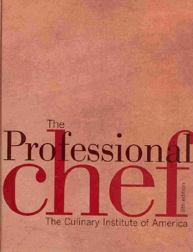 The Professional Chef [With Study Guide]: WITH Student Study Guide