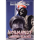 Major and Mrs.Holt&#39;s Battlefield Guide to Normandy Landing Beaches (Major & Mrs Holt&#39;s Battlefield Guide)by Tonie Holt
