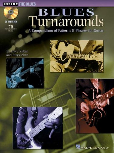Blues Turnarounds: A Compendium Of Patterns & Phrases For Guitar (Inside The Blues)