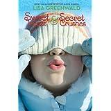Sweet Treats & Secret Crushes ~ Lisa Greenwald