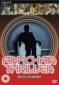 Armchair Thriller - Rachel In Danger [1978] [DVD]