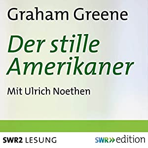 Der stille Amerikaner | [Graham Greene]