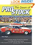 The Dawn of Pro Stock: Drag Racing's...