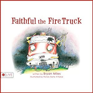 Faithful the Fire Truck Audiobook