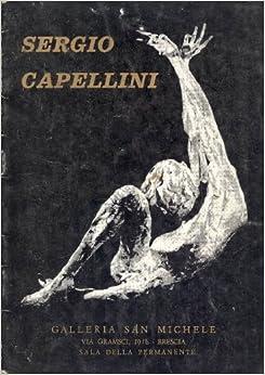 Sergio Capellini: CAPELLINI Sergio: Amazon.com: Books