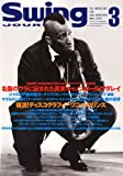 Swing JOURNAL ( スイングジャーナル ) 2010年 03月号 [雑誌]