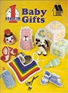 Crochet 1 Hour Baby Gifts - Annie's Attic -…