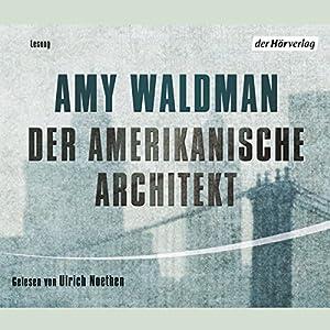 Der amerikanische Architekt Hörbuch