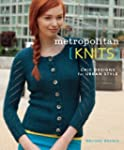 Metropolitan Knits: Chic Designs for...