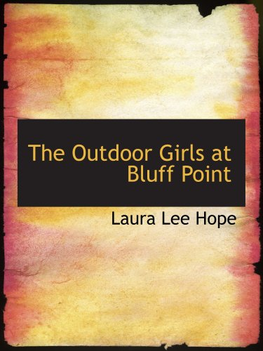 The Outdoor Girls at Bluff Point