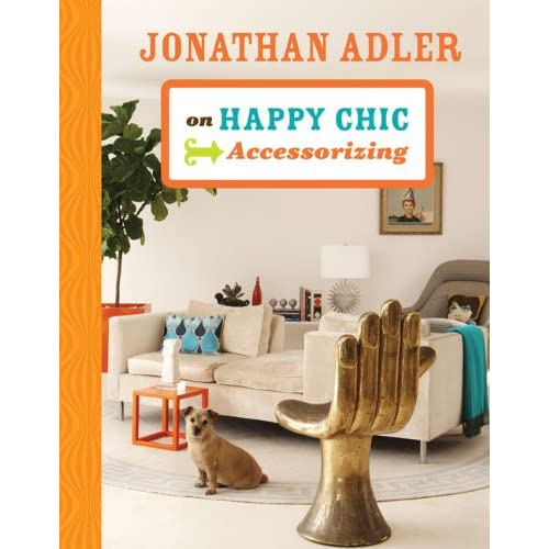 jonathan adler wisdom and book reviews all put together. Black Bedroom Furniture Sets. Home Design Ideas