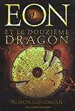 """Afficher """"Eon et le douzième dragon"""""""