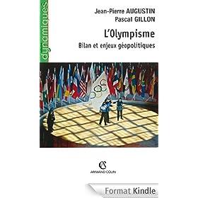 L'Olympisme : Bilan et enjeux g�opolitiques (Dynamiques)