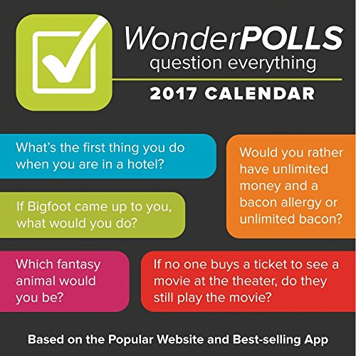WonderPolls: Question Everything! 2017 Day-to-Day Calendar