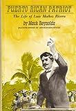 Puerto Rican patriot;: The life of Luis Munoz Rivera