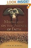 Moonlight on the Avenue of Faith: A Novel