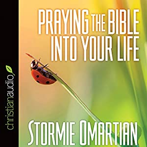 Praying the Bible into Your Life Audiobook