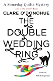 The Double Wedding Ring: A Someday
