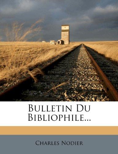 Bulletin Du Bibliophile...