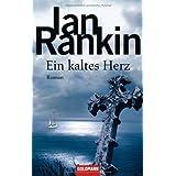 """Ein kaltes Herz: Romanvon """"Ian Rankin"""""""