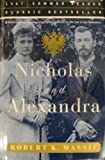 Nicholas and Alexandra (157912433X) by Robert K. Massie