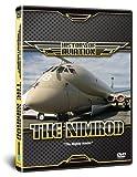 History of Aviation – The Nimrod [2008] [DVD]
