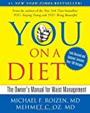YOU: On A Diet Revised Edition: The Owner's Manual for Waist Management (1439164967) by Roizen, Michael F.