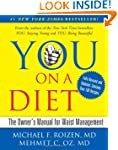 YOU: On A Diet Revised Edition: The O...