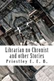 Librarian no Chronist and other Stories