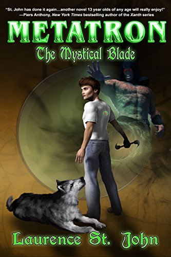 Metatron: The Mystical Blade by Laurence St. John ebook deal
