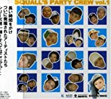 SQUALL'S PARTY CREW vol.1
