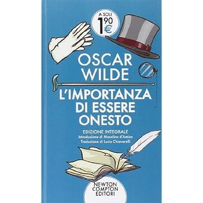 Oscar Wilde - L'importanza di essere onesto
