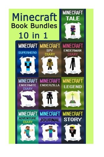 Minecraft Book Bundles: Minecraft 10 Books in 1 Minecraft Set (Minecraft, Minecraft Book, Minecraft Book Bundle, Minecraft Box Set, Minecraft Books, ... Minecraft Diary, Minecraft Book for Kids)