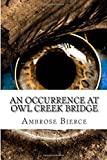 img - for An Occurrence At Owl Creek Bridge book / textbook / text book