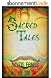 Kids Book: Sacred Tales - Folktale Book with Bedtime Stories and Fables for Children: (Kids Book with Short Stories Collections and Fairy Tales for Kids) ... for Children Series 2) (English Edition)