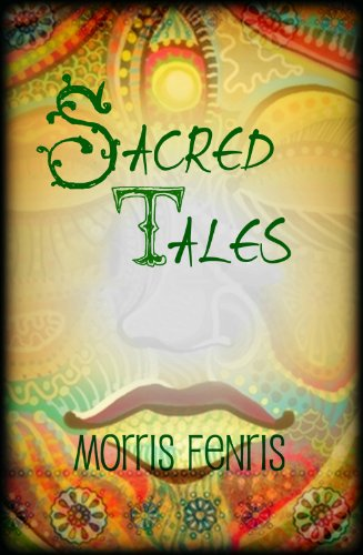 It's Time For us to Come Clean With Hundreds of Terrific Fiction Reads, And All of Them Are Brought to You This Month by Our General Fiction Sponsor, Morris Fenris' Sacred Tales: Short Stories from Ancient India