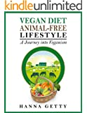 Vegan Diet & Animal-Free Lifestyle - A Journey Into Veganism