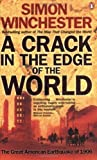 img - for A Crack in the Edge of the World by Simon Winchester (2006-01-01) Paperback book / textbook / text book