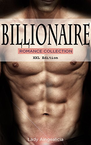 Billionaire Romance - Billionaires Romance, Jewish Romance Love Story Collection - Millionaire Romance, Billionaire, Billionaires Obsession, Adult Romance, Politician, XXX Short Stories (Halloween College Stories)