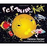 Pep, Polish and Paintby Helena Harper