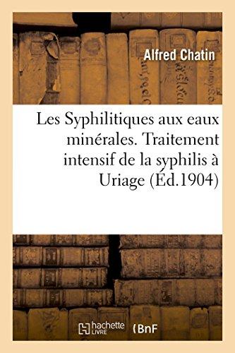 les-syphilitiques-aux-eaux-minerales-traitement-intensif-de-la-syphilis-a-uriage