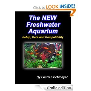 Amazon.com: The New Freshwater Aquarium: Setup, Care and ...