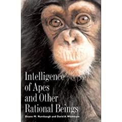 Intelligence of Apes and Other Rational Beings (Current Perspectives in Psychology)