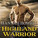 Highland Warrior, Murray Family Series, Book 9: MacEnroys Audiobook by Hannah Howell Narrated by Angela Dawe